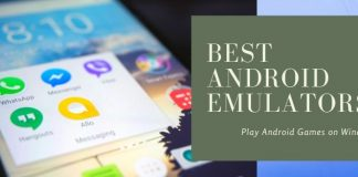 Top 7 Best Android Emulators