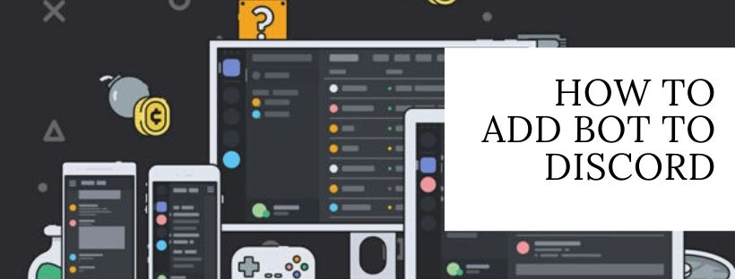 Guide to Add Bot to Discord