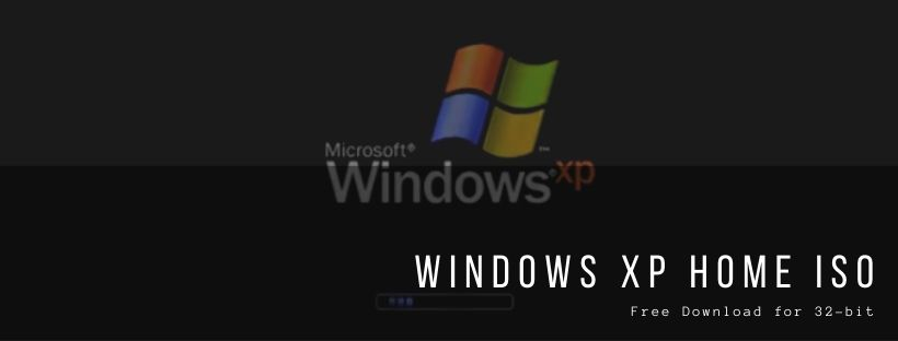 Windows XP Home ISO Free Download