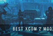 Top 12 best mods for XCOM 2